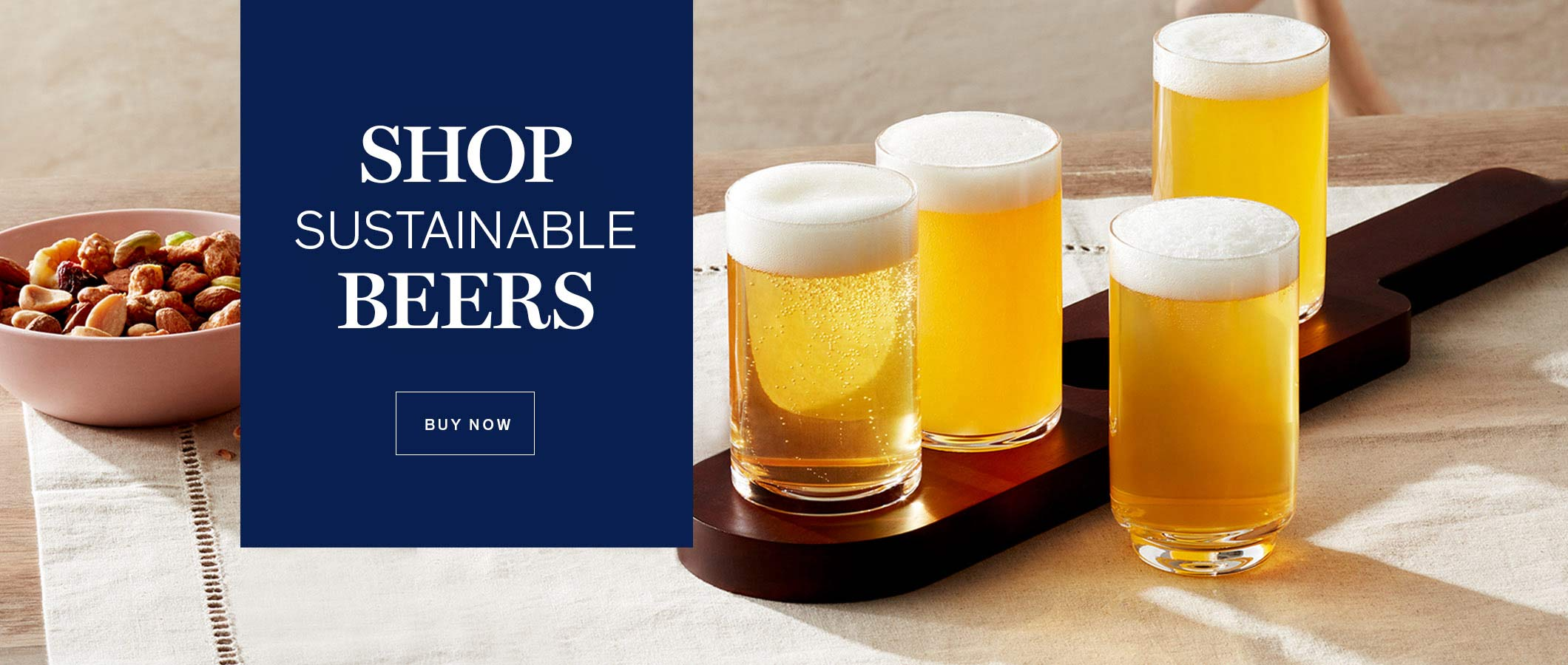 Shop  Sustainable Beers.  BUY NOW