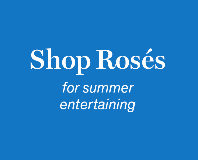 Shop Rosés for Summer Entertaining