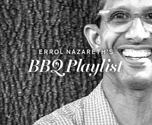 Errol Nazareth's BBQ Playlist