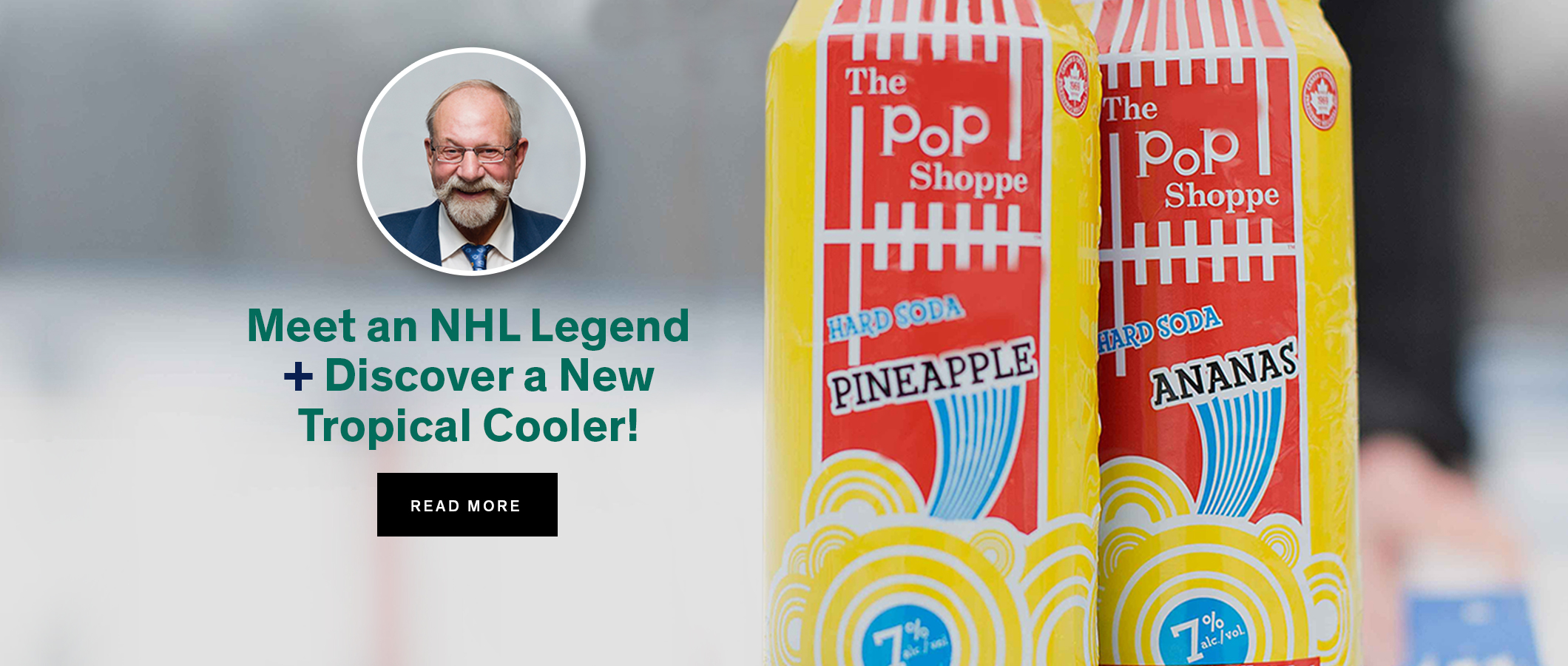 Meet an NHL Legend + Discover a New Tropical Cooler!  READ MORE
