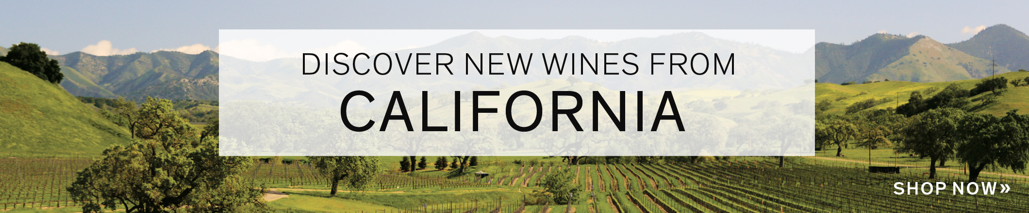 DISCOVER NEW WINES OF CALIFORNIA