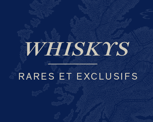 Whiskys rares et exclusifs