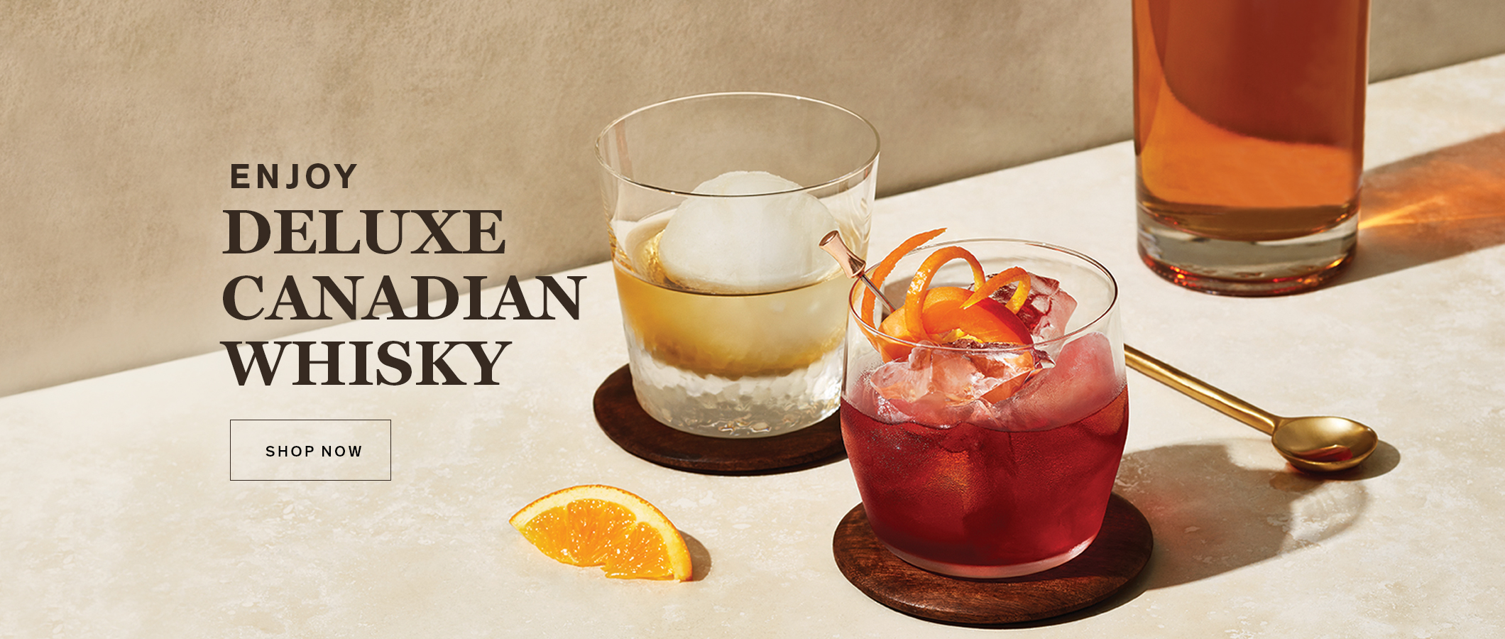 Enjoy Deluxe Canadian Whisky. SHOP NOW