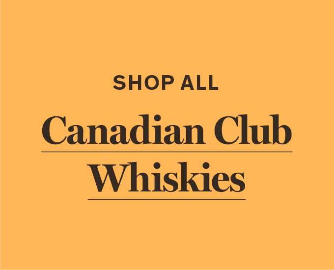 Shop All Canadian Club Whiskies