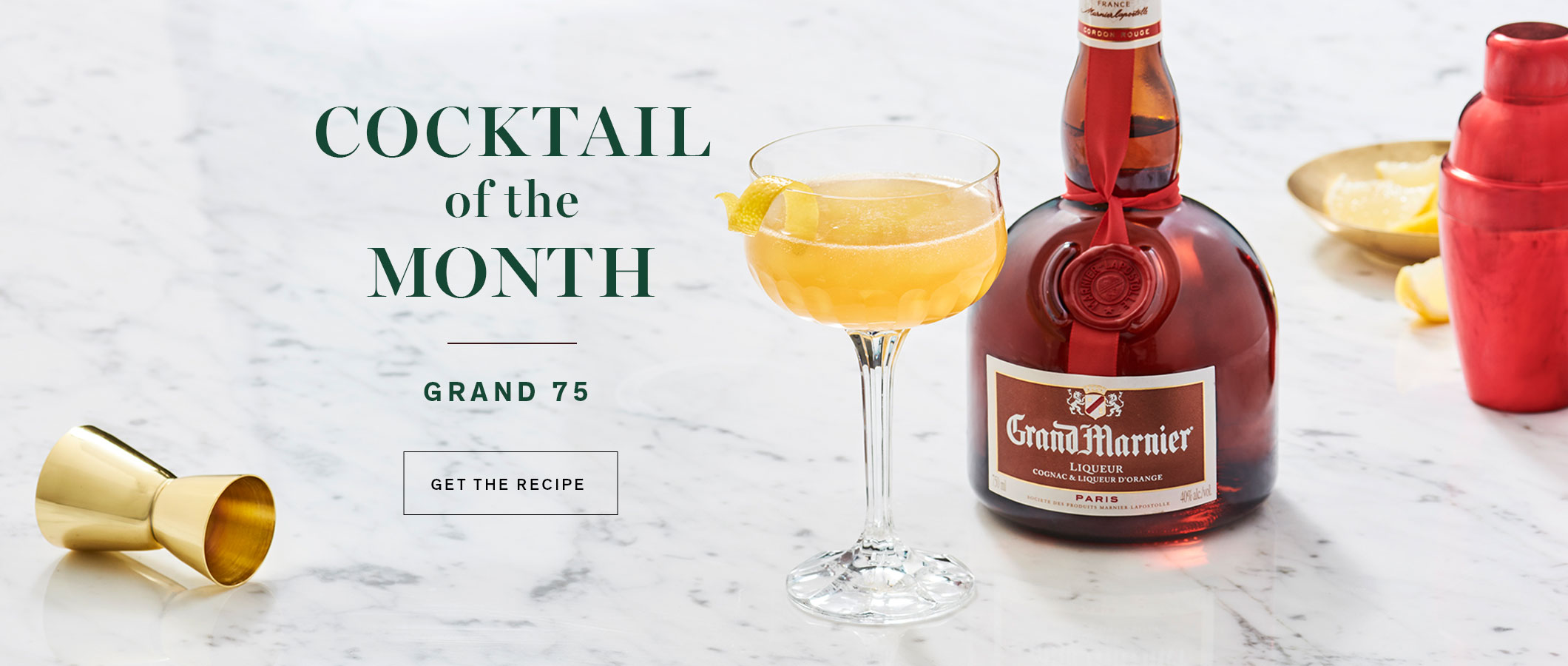 Cocktail of the Month  Grande 75. GET THE RECIPE