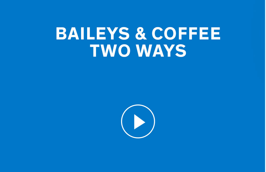 Baileys & Coffee Two Ways