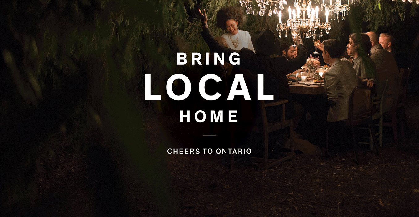 Bring Local Home. Cheers to Ontario