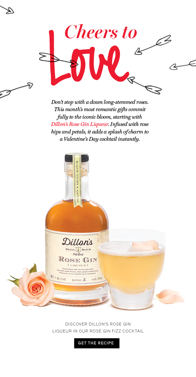 Cheers to love! Shopping for Valentine's Day gifts? See the world through rose-coloured glasses, starting with Dillon's Rose Gin Liqueur.
