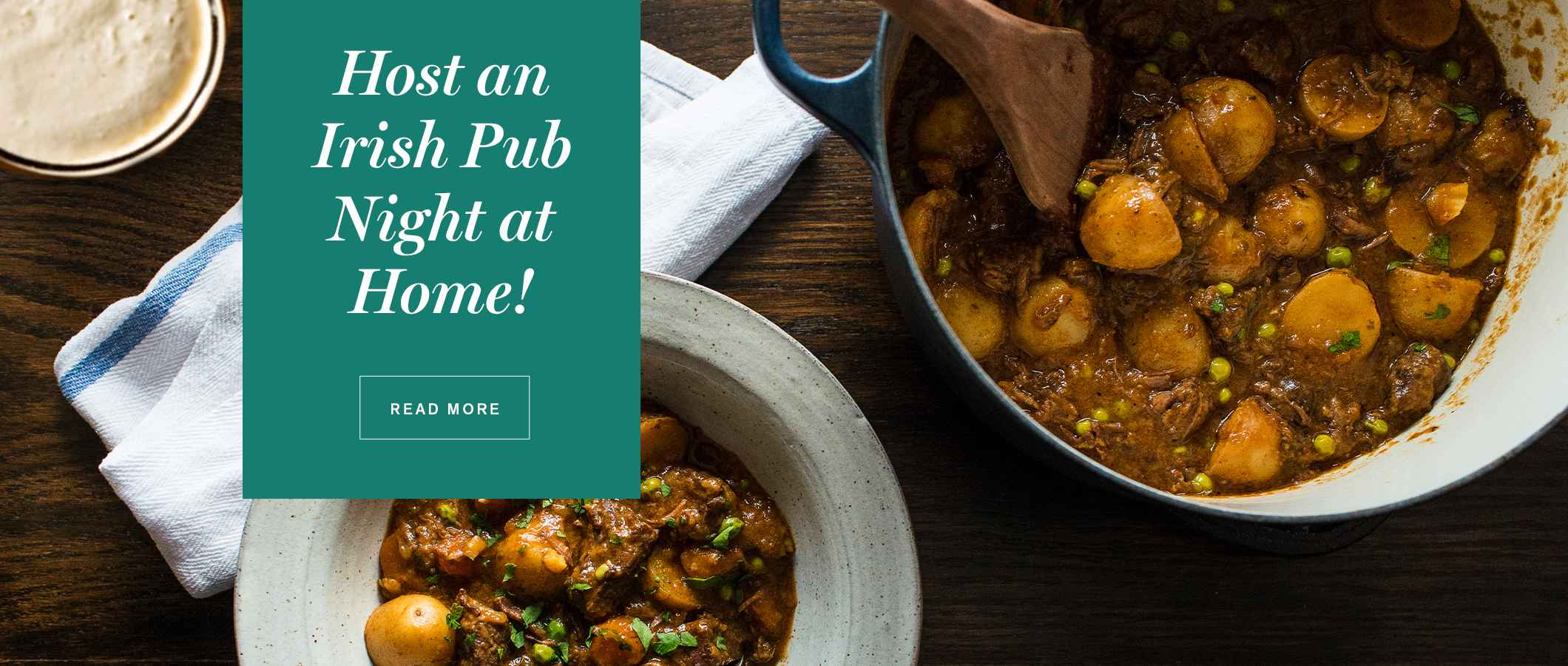Host a Irish Pub Night at Home!  READ MORE