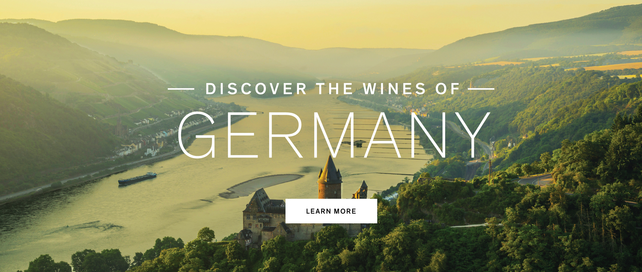 Discover the wines of Germany. Learn More