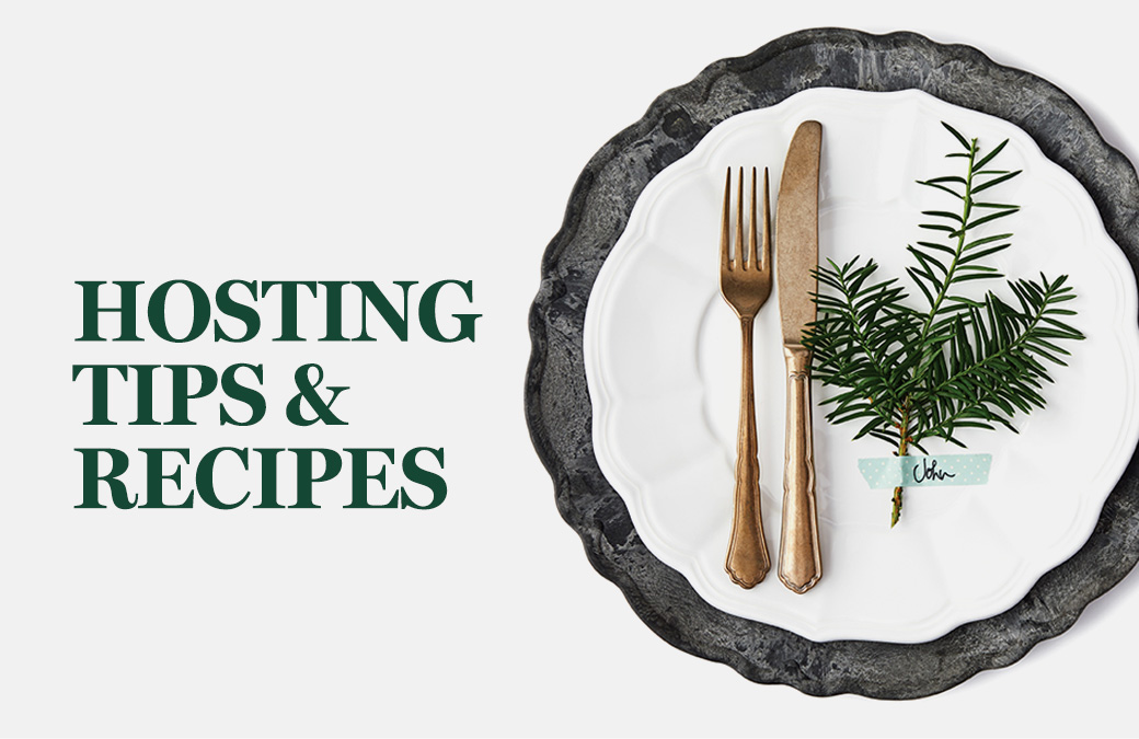 Hosting Tips & Recipes