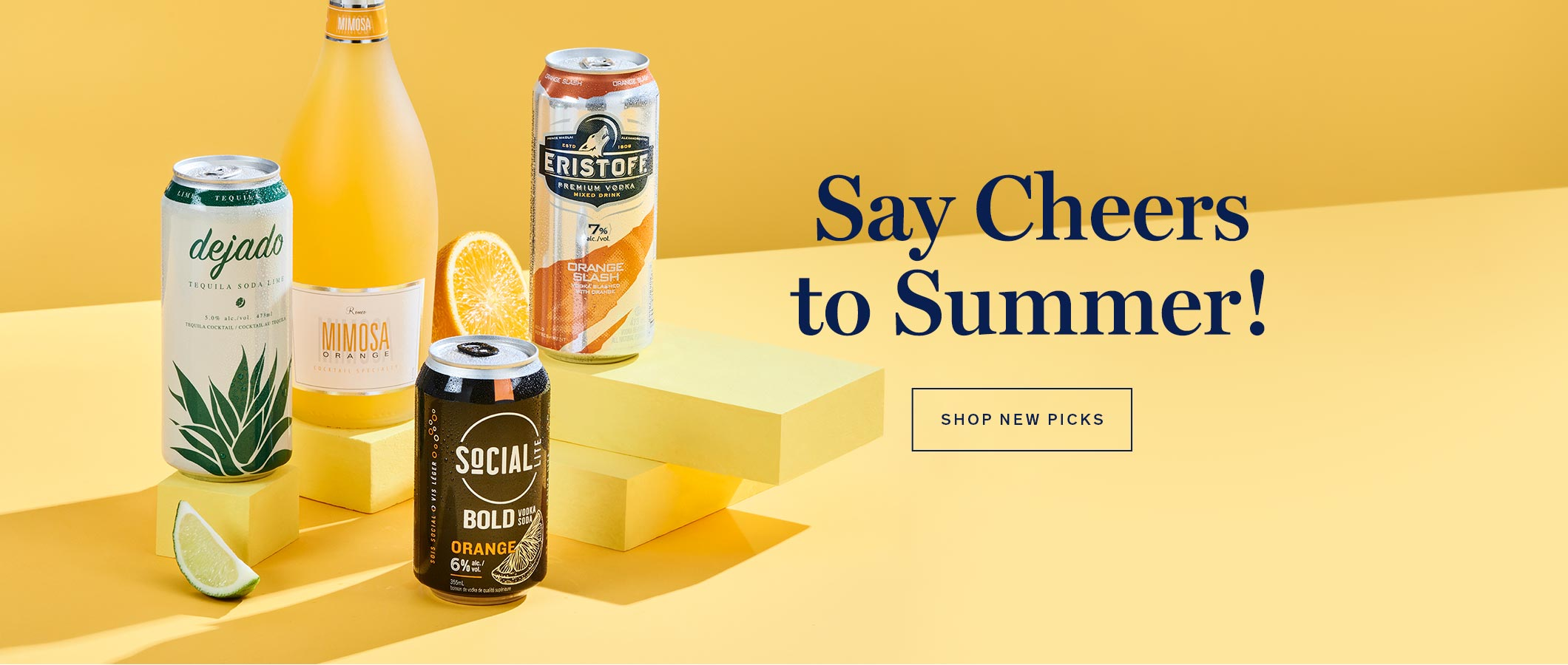 Say Cheers to Summer! SHOP NEW PICKS