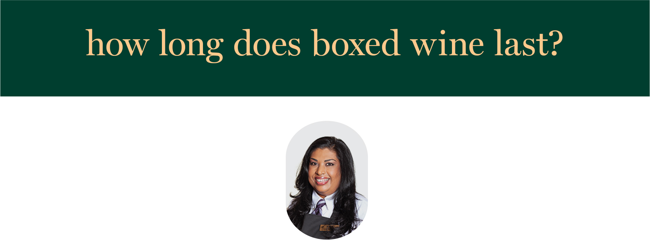 how long does boxed wine last?