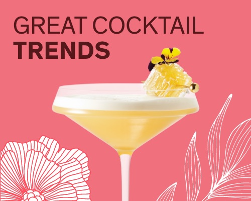 Explore great Cocktail Trends