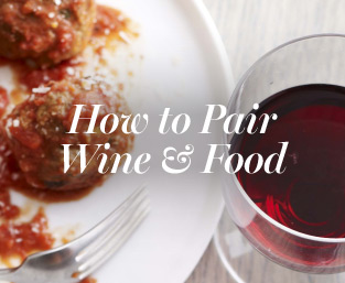 How to Pair Wine & Food