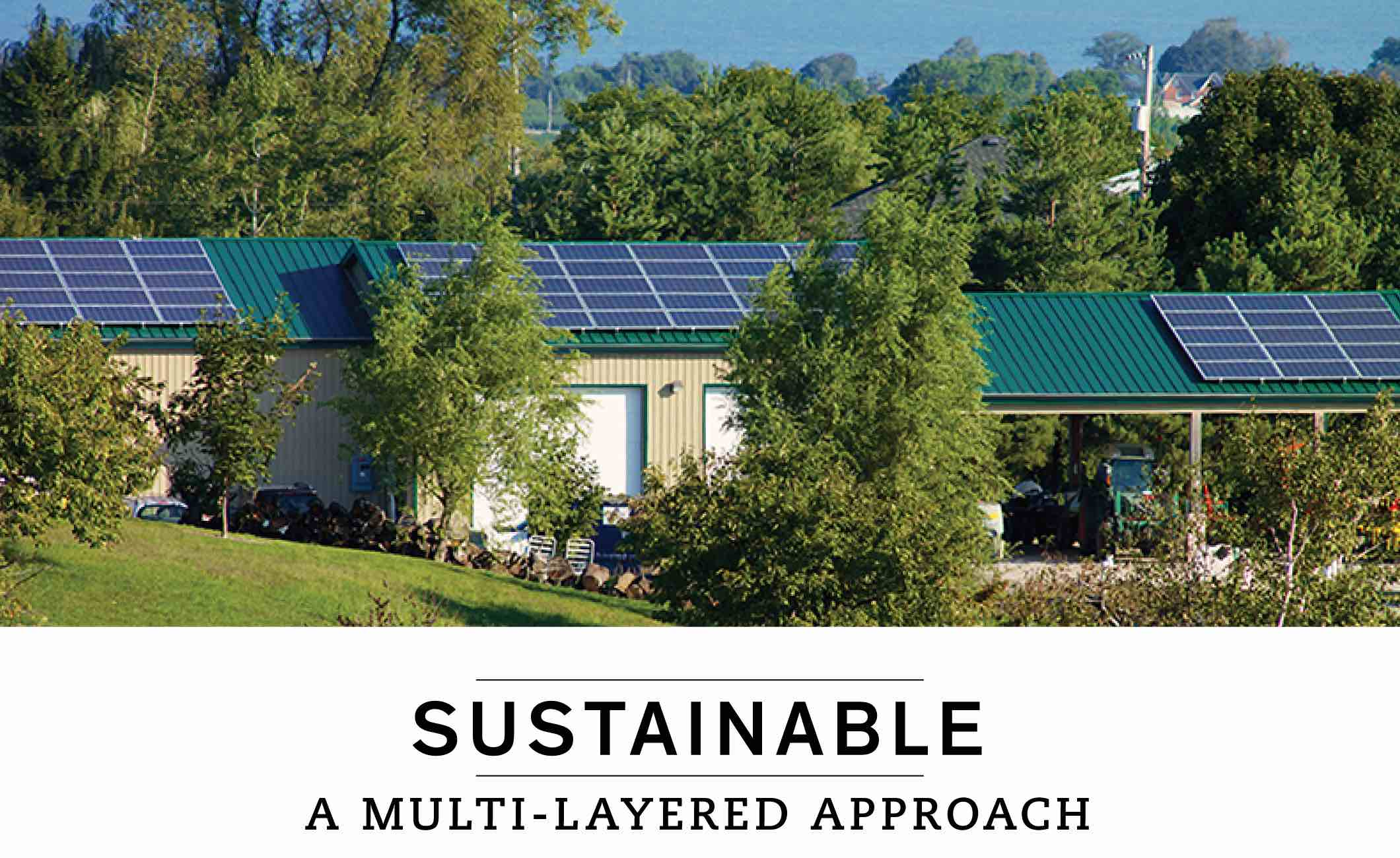 SUSTAINABLE: A MULTI-LAYERED APPROACH