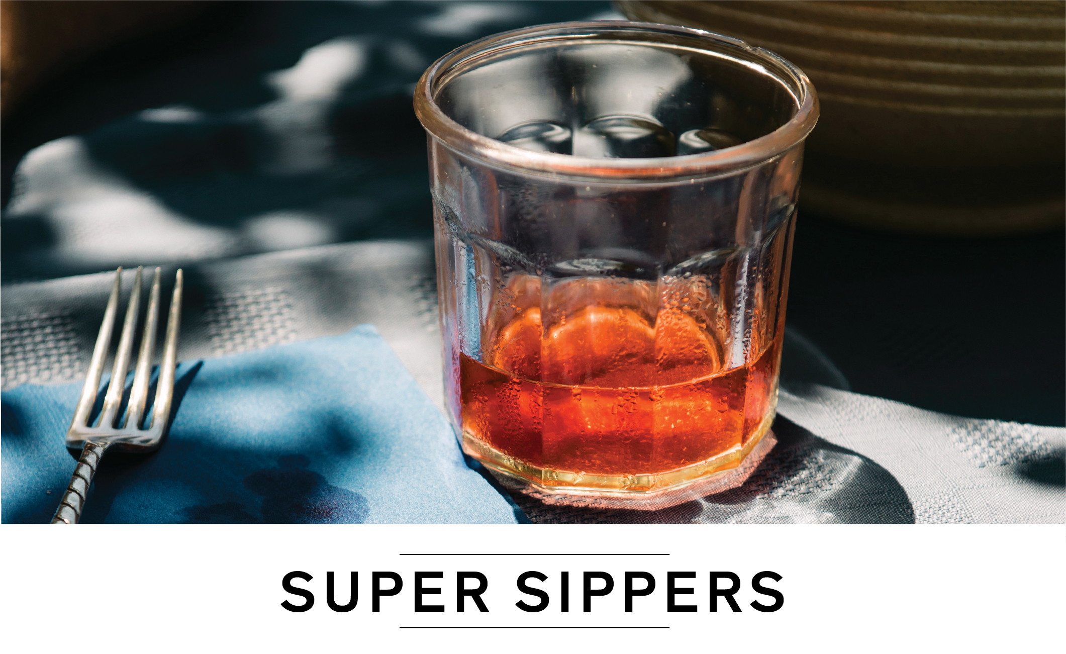 Super Sippers
