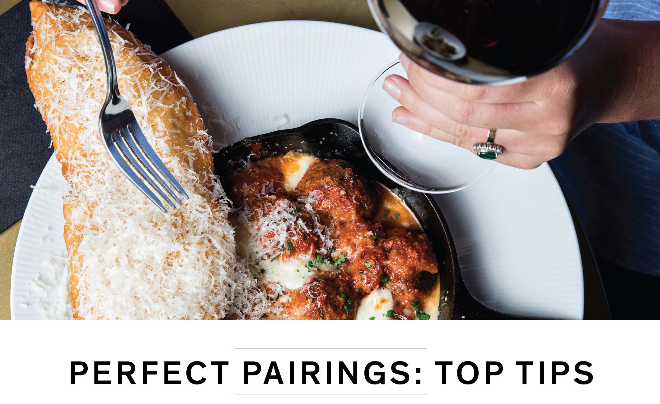 PERFECT PAIRINGS: TOP TIPS