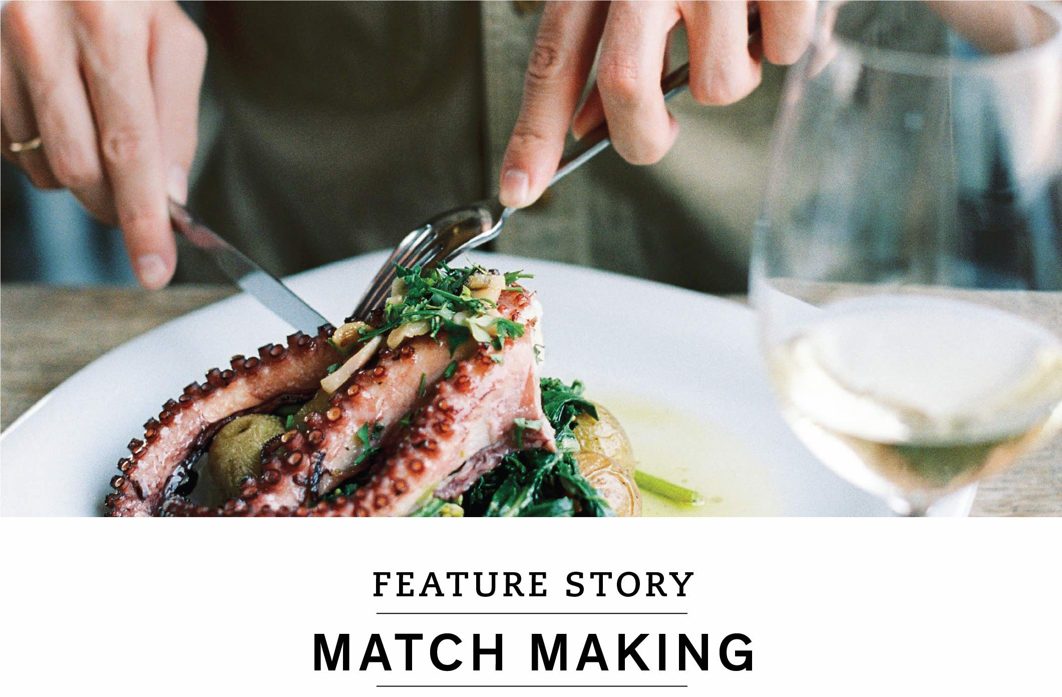 Feature Story: Match Making
