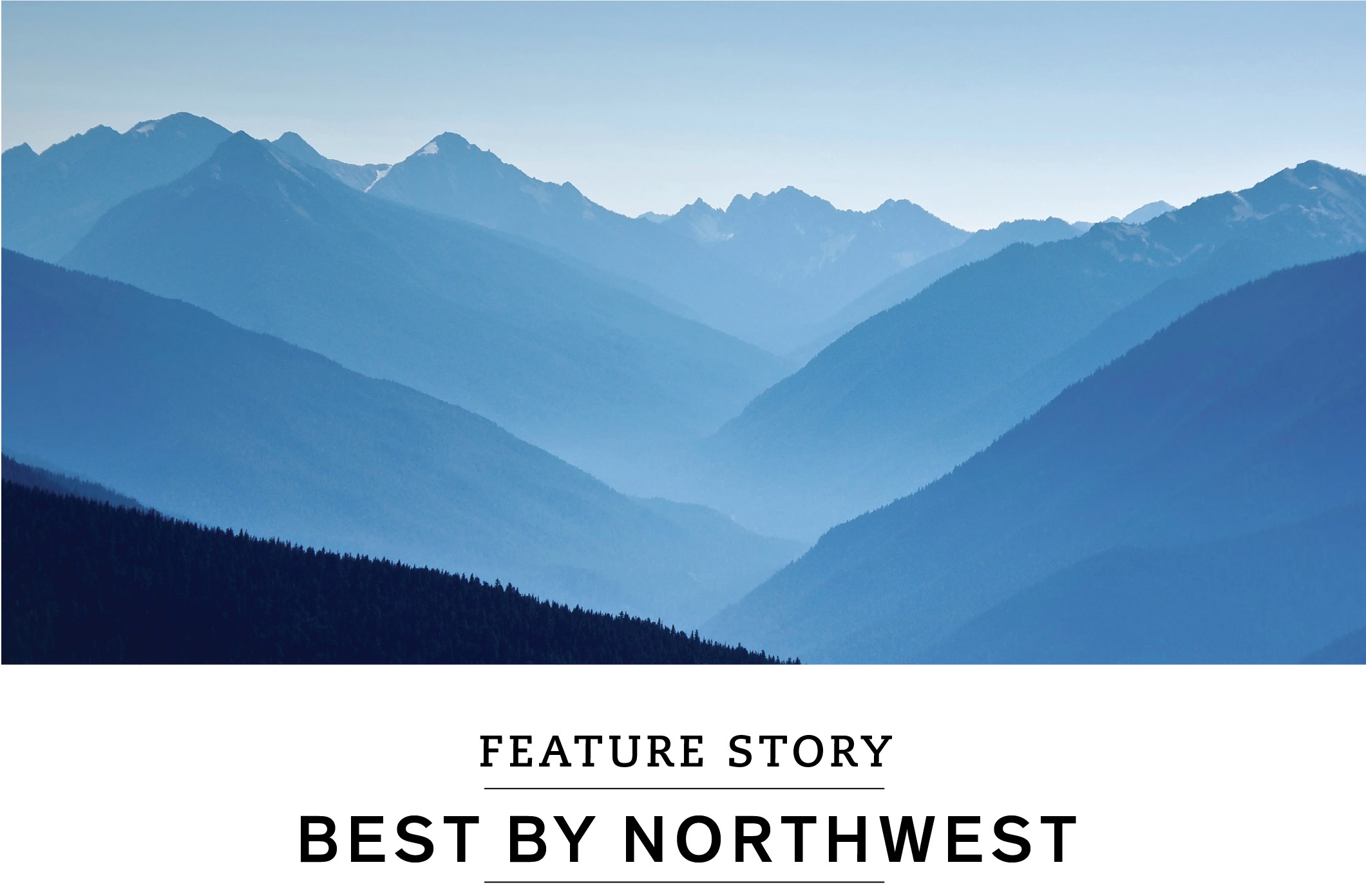 Feature Story: Best by Northwest