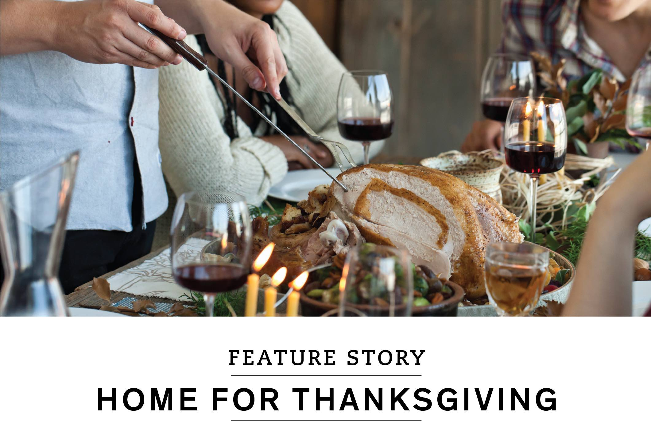 Feature Story: Home for Thanksgiving