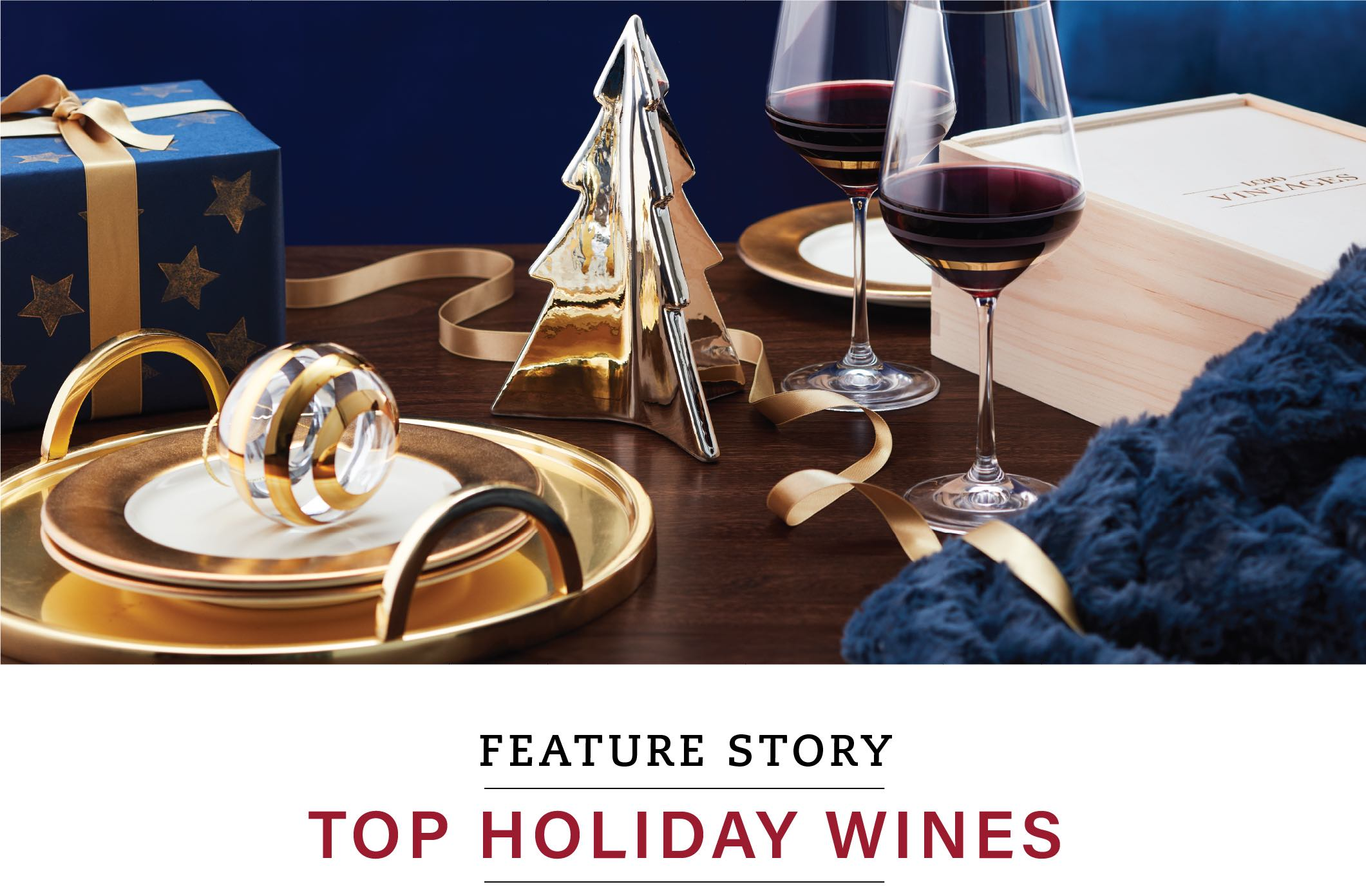 Feature Story: Top Holiday Wines