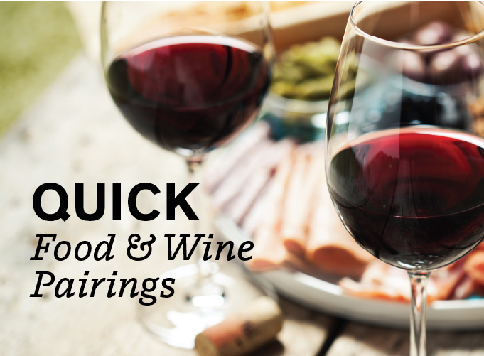 Quick Food & Wine Pairings