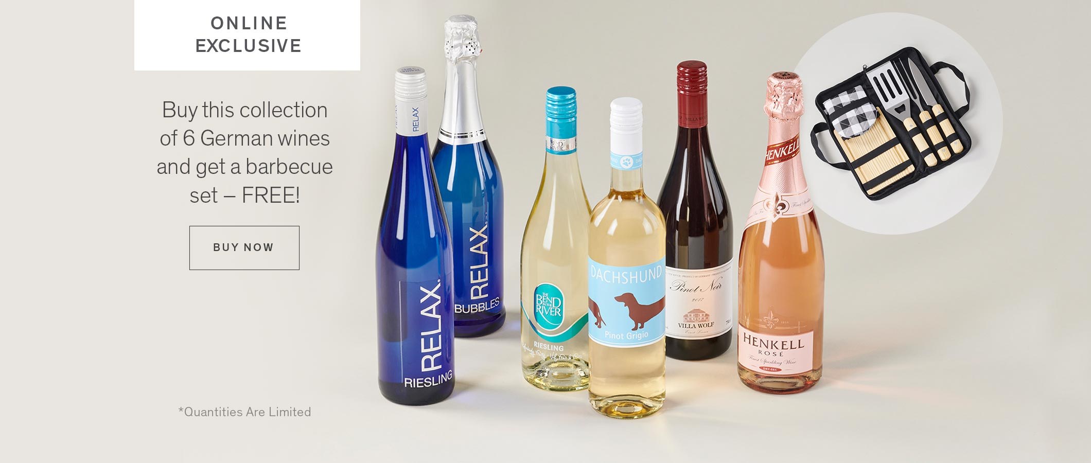 Online Exclusive  Buy this collection of 6 German wines and get a barbecue set – FREE!  BUY NOW