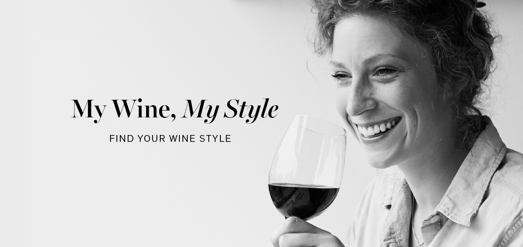 My Wine, My Style. Find Your Wine Style.